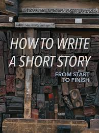ideas about short stories on pinterest  fiction writing  how to write a short story from start to finish   storytelling