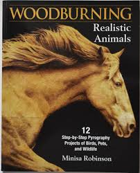 Pyrography Designs Book Minisa Robinson Woodburning Realistic Animals Book Review