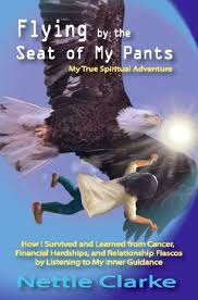 Flying by the Seat of My Pants - Kindle edition by Clarke, Nettie. Religion  & Spirituality Kindle eBooks @ Amazon.com.