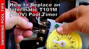 how to replace an intermatic t101m 120v pool timer how to replace an intermatic t101m 120v pool timer