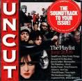 Uncut The Playlist June 2006