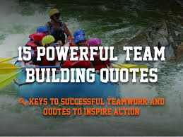 Motivational Quotes For Teamwork Custom 48 Powerful Team Building Quotes To Inspire Successful Teamwork