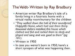 the veldt written by ray bradbury ppt video online the veldt written by ray bradbury