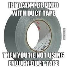 love duct tape. You\u0027re Not Using Enough Duct Tape! Love Tape E