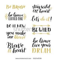 Quotes About Pictures Enchanting Set Hand Drawn Quotes About Courage Stock Vector Royalty Free