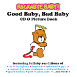 Rockabye Baby: Good Baby Bad Baby