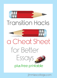 transition words for essays totally terrific in texas transition hacks a cheat sheet for better essays jimmie