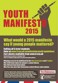 a level essay competition what would a manifesto say if a level essay competition what would a 2015 manifesto say if young people mattered