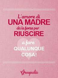 Italian Quotes For A Mothers Love