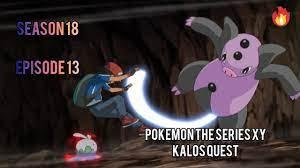 Pokemon The series XY: kalos Quest   season 18 episode 13