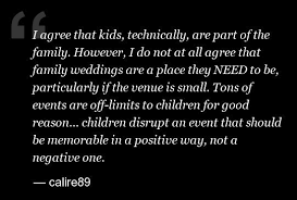 kids at weddings is it acceptable to ban children from your big Not Inviting Sister To Wedding do you have to invite kids to a wedding? not inviting sister to my wedding