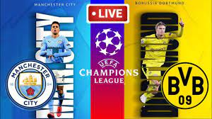 MANCHESTER CITY VS BORUSSIA DORTMUND LIVE STREAMING | UEFA CHAMPIONS LEAGUE  FIRST LEG PREDICTION - YouTube