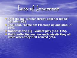 "lord of the flies motifs loss of innocence ""kill the pig slit  lord of the flies motifs 2 loss"