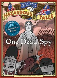 nathan hale s hazardous tales one dead spy nathan hale 8601416250007 amazon books