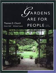 Garden Design Career Awesome Gardens Are For People Third Edition Thomas D Church Grace Hall