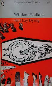 heresy sedition obscenity the book challenged special  william faulkner as i lay dying