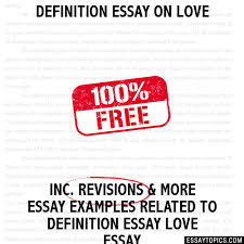 essay on love definition essay on love