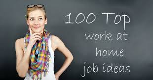 ideas work home. woman standing in front of 100 top work at home job ideas o