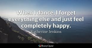 Dance Quotes Amazing Dance Quotes BrainyQuote