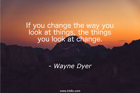 If You Change The Way You Look By Wayne Dyer Inblix