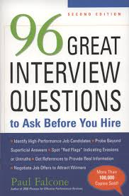 Good Interview Questions To Ask A Business Owner 96 Great Interview Questions To Ask Before You Hire