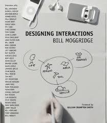Moggridge Designing Interactions Designing Interactions Ebook In 2019 Book Design