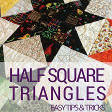Half Square Triangles   Quilting Basics &  Adamdwight.com