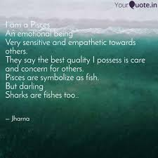 I Am A Pisces An Emotiona Quotes Writings By Jharna Singh