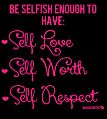 Image result for selfish self love