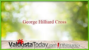 George Hilliard Cross   Valdosta Today
