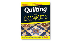 Top 10 quilting books - TextileArtist.org & Quilting for Dummies Adamdwight.com