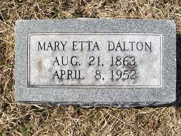 Mary Etta Dalton (1863-1952) - Find A Grave Memorial