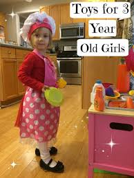 Favorite Top Gifts Best and Toys for 3 Year Old Girls -