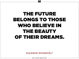 Big Dreams Quotes Best Of 24 Dream Big Quotes That Motivate You To Aim Higher Reader's Digest