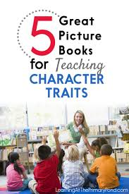 wonderful books for teaching character traits in kindergarten first grade or second grade also included are prehension questions for each story