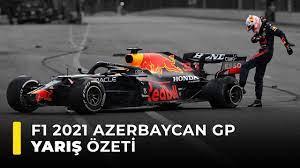 F1 2021 Azerbaycan GP Yarış Özeti - YouTube