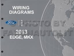 ford edge service manuals shop owner maintenance and repair 2013 ford edge lincoln mkx wiring diagram manual original