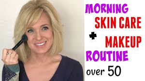 my over 50 morning anti aging skin care full face makeup