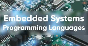 Embedded Computing Systems Applications Optimization And Advanced Design Top 10 Best Embedded Systems Programming Languages