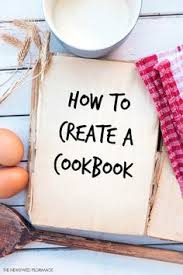 how to create a cookbook tutorial on making a hard bound professional cookbook of