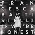 If We're Honest [Deluxe Edition]