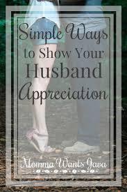 Best 25 Husband Appreciation Ideas On Pinterest Anniversary