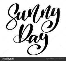 Slunečný Den Text Ručně Kreslenou Nápisy Psané Kaligrafie Navrhovat
