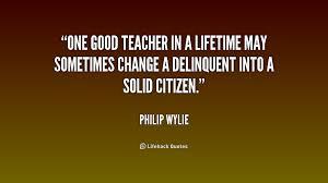 Good Teacher Quotes Impressive 48 Best Teacher Quotes Sayings