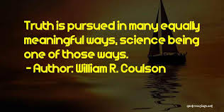 Truth Quotes Adorable William R Coulson Famous Quotes Sayings