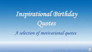 Arts Motivational Birthday Quotes For Him Fascinating
