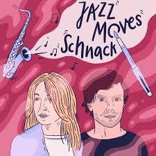 Jazz Moves Schnack