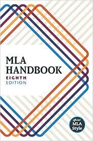 Mla Format Textbooks Mla Handbook The Modern Language Association Of America