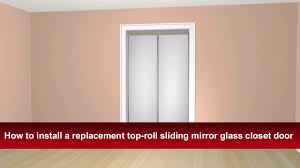 How to Install Renin's Top-roll Sliding Bypass Mirror Closet Door ...