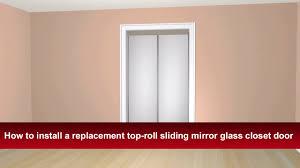 how to install renin s top roll sliding bypass mirror closet door you